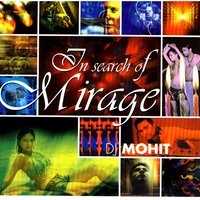 In Search of Mirage — DJ Mohit
