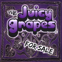 For Sale — The Juicy Grapes