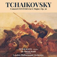 Tchaikovsky: Concert Fantasia in G Major, Op. 56 — London Philharmonic Orchestra, Sir Adrian Boult, Peter Katin, Sir Adrian Boult & The London Philharmonic Orchestra, Пётр Ильич Чайковский