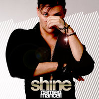 Shine - Maxi Single — Damien Mancell