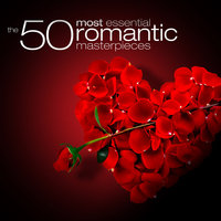 The 50 Most Essential Romantic Classics — London Philharmonic Orchestra