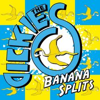Banana Splits — The Dickies