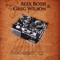 Acoustic — Alex Rossi & Greg Wilson