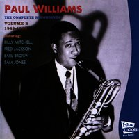 The Complete Recordings, Vol. 2 1949-1952 — Paul Williams