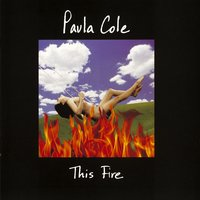 This Fire — Paula Cole
