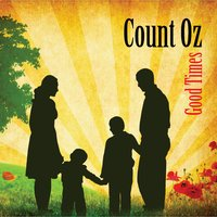 Good Times (feat. Janet Richards) — Count Oz