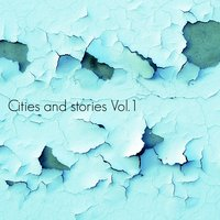 Cities and Stories, Vol. 1 — сборник