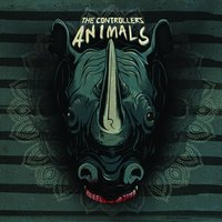 Animals — The Controllers