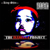The Isabella Project — King-Shin