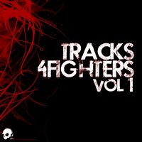 Tracks 4 Fighters, Vol. 1 — сборник