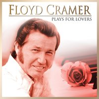 Floyd Cramer: The 1994-95 Reader's Digest Sessions, Vol. 1 — Floyd Cramer