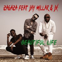 Beautiful Life — JX, Jay Millar, Zagaza