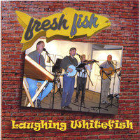 Fresh Fish — Laughing Whitefish