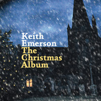 The Christmas Album — Keith Emerson, Emerson, Keith
