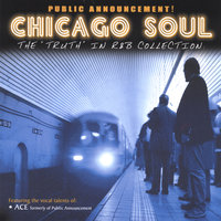 "Chicago Soul The ""TRUTH"" in R&B Collection — Chicago Soul"