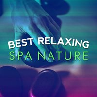 Best Relaxing Spa Nature — Best Relaxing Spa Music