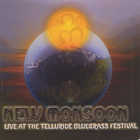 Live at the Telluride Bluegrass Festival — New Monsoon