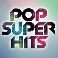 Pop Super Hits — Power In Numbers