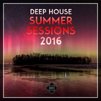 Deep House Summer Sessions 2016 — сборник