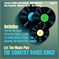Let the Music Play, Vol. 3 — The Country Dance Kings