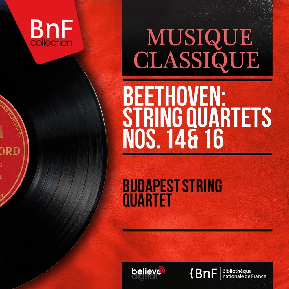 Beethoven: String Quartets Nos  14 & 16 — Budapest String Quartet