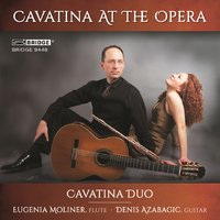 Cavatina At The Opera — Fernando Sor, Alan Thomas, François Borne, Cavatina Duo, Claude Paul Taffanel, Emanuel Krakamp, Мауро Джулиани