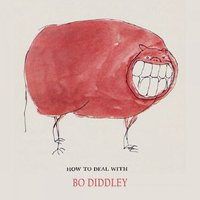 How To Deal With — Bo Diddley