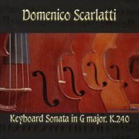 Domenico Scarlatti: Keyboard Sonata in G major, K.240 — Доменико Скарлатти, The Classical Orchestra, John Pharell, Michael Saxson