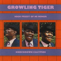High Priest Of Mi Minor: Knockdown Calypsos — Growling Tiger