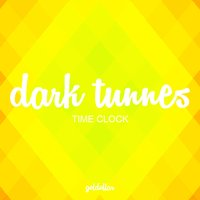 Time Clock — Dark Tunnes