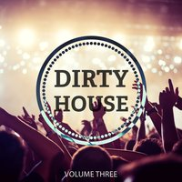 Dirty House, Vol. 3 — сборник