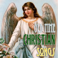 Old Time Christian Songs — сборник