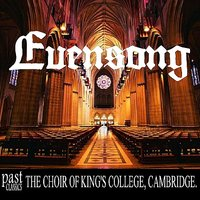 Evensong — Boris Ord, The Choir Of King's College, Cambridge, Hugh Maclean