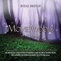 Movie Moods: In the Twilight - 12 Supernatural Movie Themes Featuring Piano And Orchestra — Michael Omartian