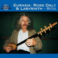 Eurasia — Ross Daly, Ross Daly, Labyrinth, Labyrinth