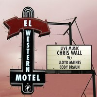 El Western Motel — Chris Wall
