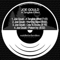 A Tangible Effect — Joe Gould