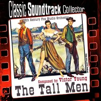 The Tall Men [1955] — Victor Young, 20th Century Fox Studio Orchestra