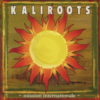 Mission internationale — Kaliroots