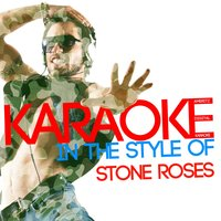 Karaoke (In the Style of Stone Roses) — Ameritz Digital Karaoke