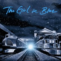 The Girl in Blue — Jim Lauderdale, Tennessee Jet, Dani Flowers