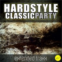 Hardstyle Classic Party, Vol. 1 — сборник