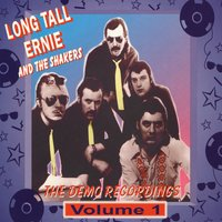 The Demo Recordings Vol. 1 — Long Tall Ernie and The Shakers