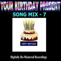 Your Birthday Present - Song Mix - 7 — сборник