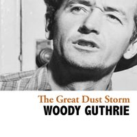 The Great Dust Storm — Woody Guthrie