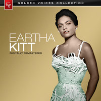 Golden Voices - Eartha Kitt — Eartha Kitt