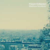 French Collection — Matthew McAllister