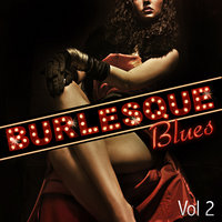 Burlesque Blues - Vol. 2 — Louis Jordan