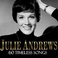 60 Timeless Songs — Julie Andrews