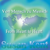 From Heart to Heart — Susan Kent